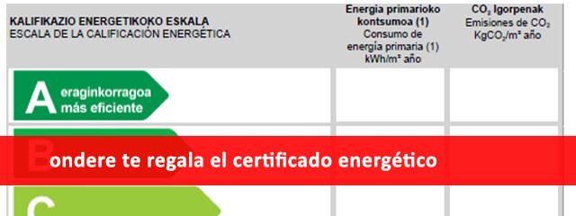 certificado energético de regalo con inmobiliaria ondere bilbao